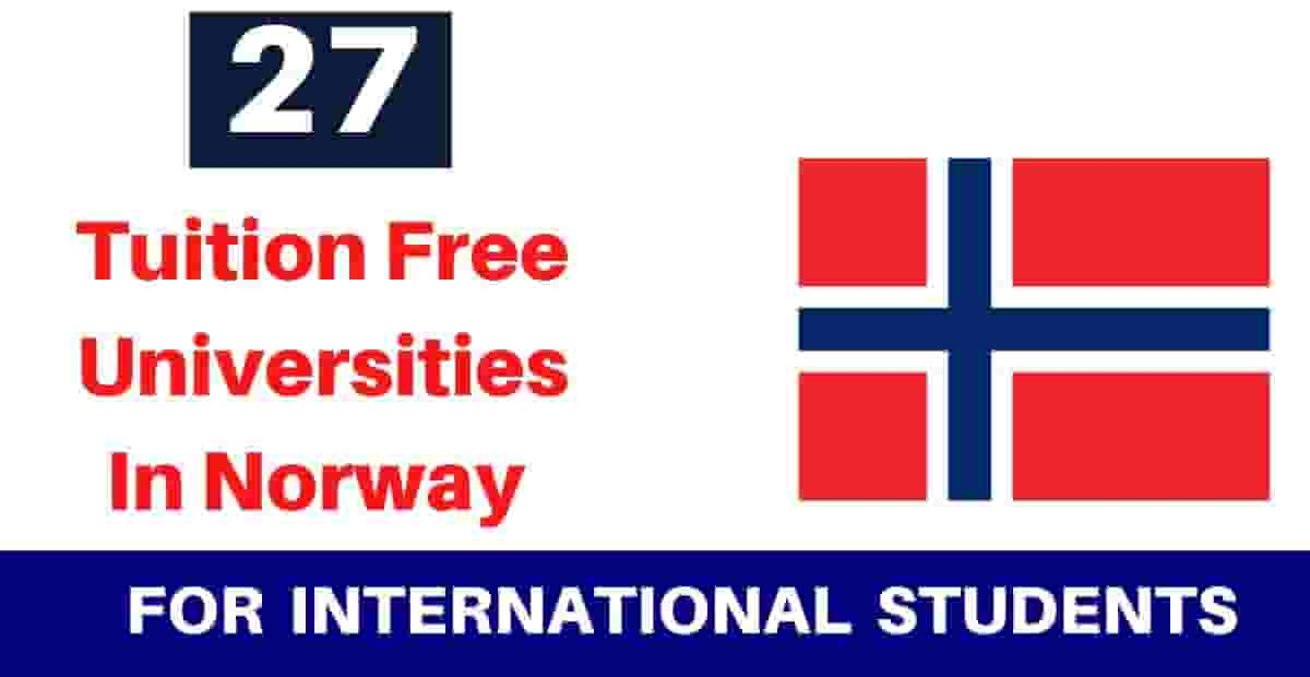 27 Tuition Free Universities In Norway For International Students 2020